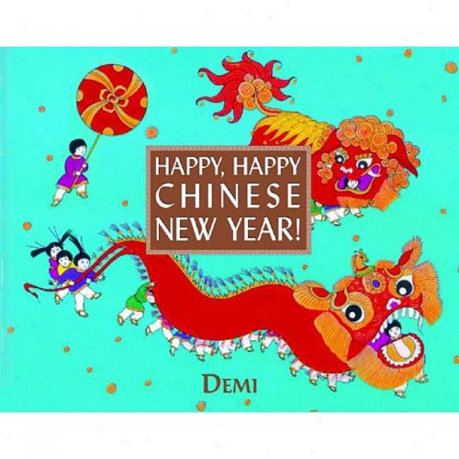 Hsppy, Happy Chinese New Year! By Demi Hitz, Isbn 0375826424
