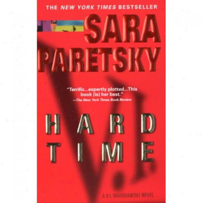 Hard Tiime By Sara Paretsky, Isbn 0440224705