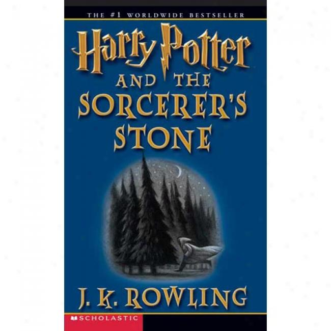 Harry Potter And The Sorcsrer's Stone By J. K. Rowling, Is6n 043936213x