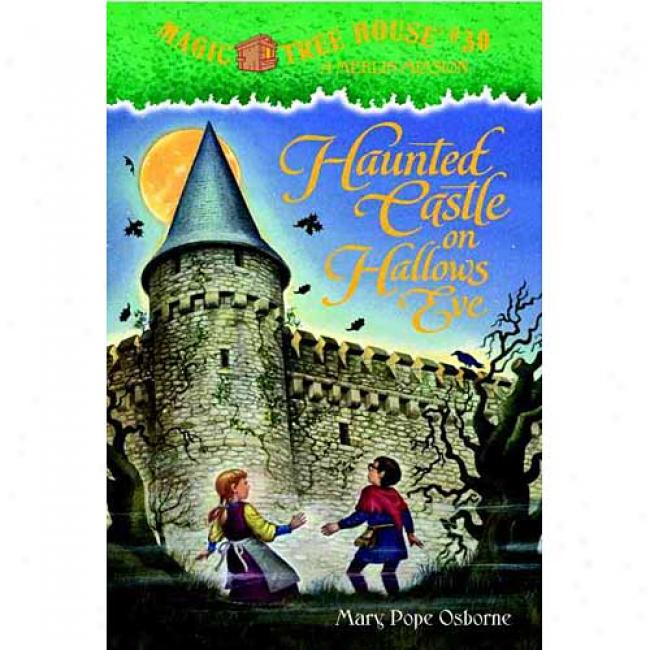 Haunted Castle On Hallow'ss Eve By Mary Pope Osborne, Isbn 0375825215