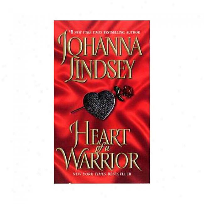 Heart Of A Warrio5 By Johanna Lindsey, Isbn 038081479x