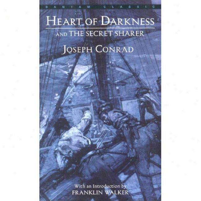 Heart Of Darkness And The Secret Sharer By Joseph Comrad, Isbn 0553212141