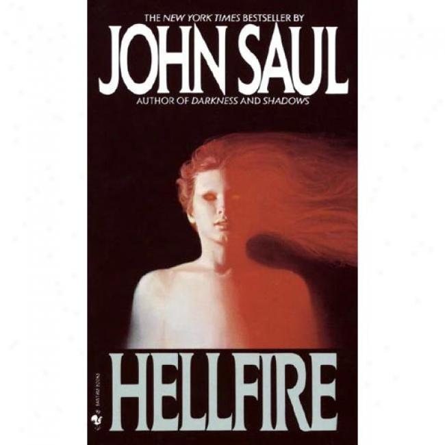 Hellfire By John Saul, Isbn 0553258648