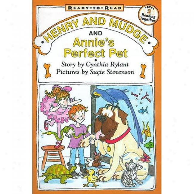 Henry And Mudge And Annie's Perfect Fondle By Cynthia Rylant, Isbn 0689834438