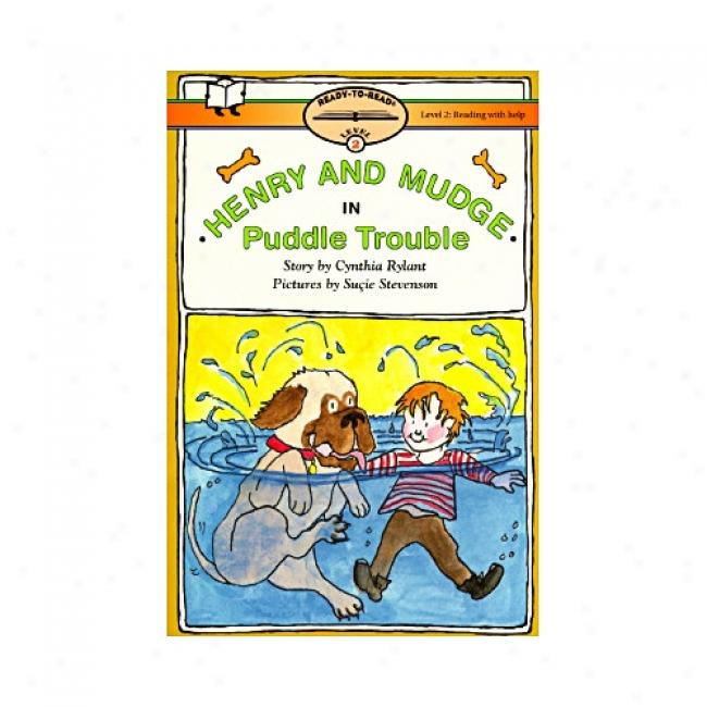 Henry And Mudge In Puddle Trouble By Cynthia Rylant, Isbn 0689819032