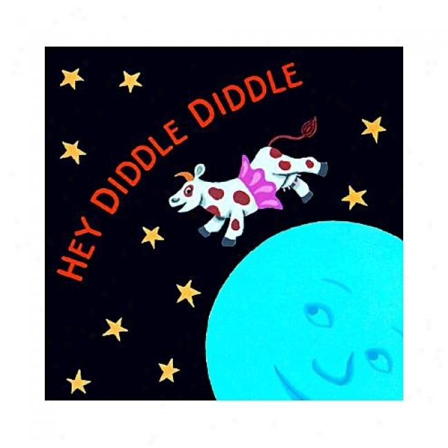 Hey Diddle Diddle By Jeanette Winter, Isbn 0152021337