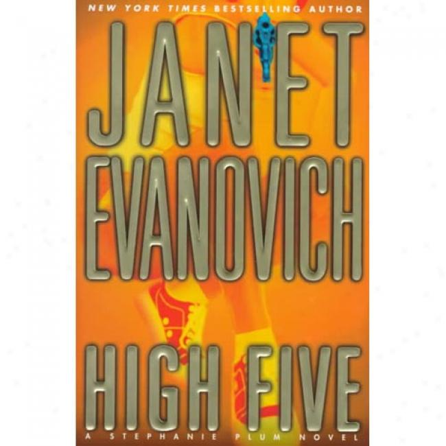 High Five By Janet Evanovich, Isbn 0312203039