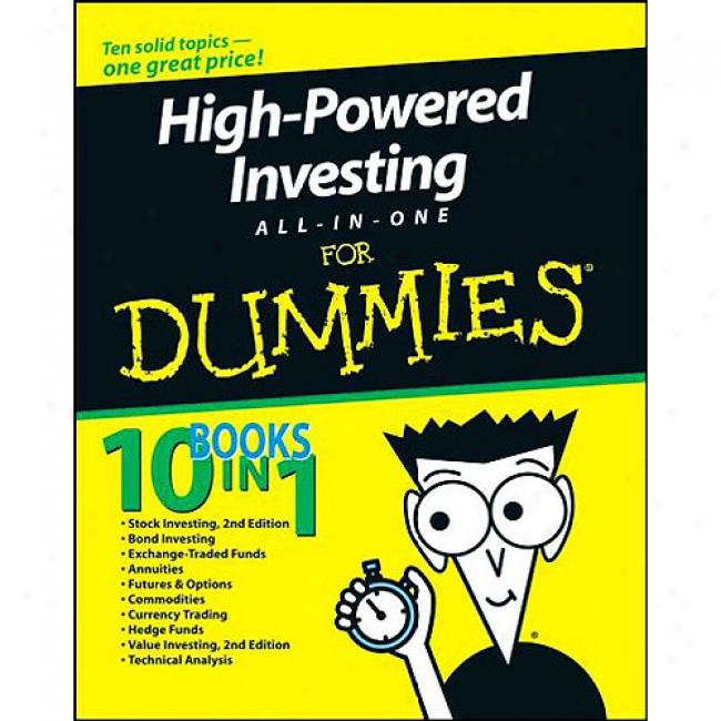 High-powered Investing All-in-one For Dummies