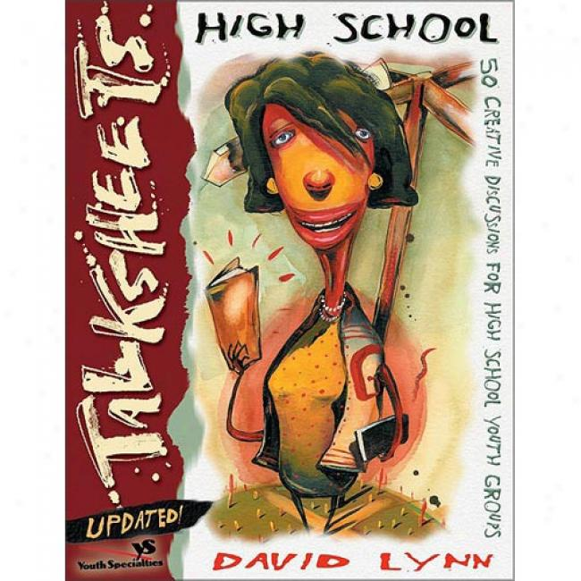 High cShool Talksheets Along David Lynn, Isbn 0310238528