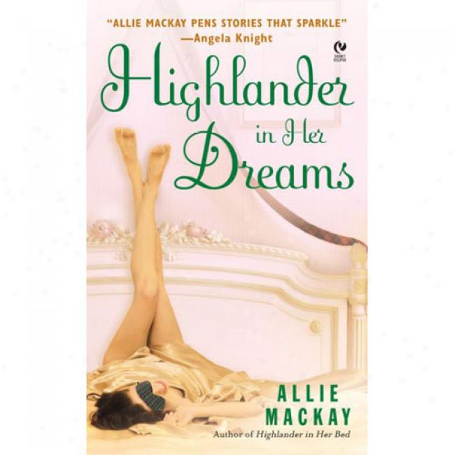 Highlander In Her Dreams