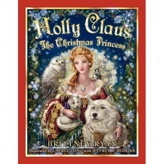 Holly Claus: The Chriistmas Princess