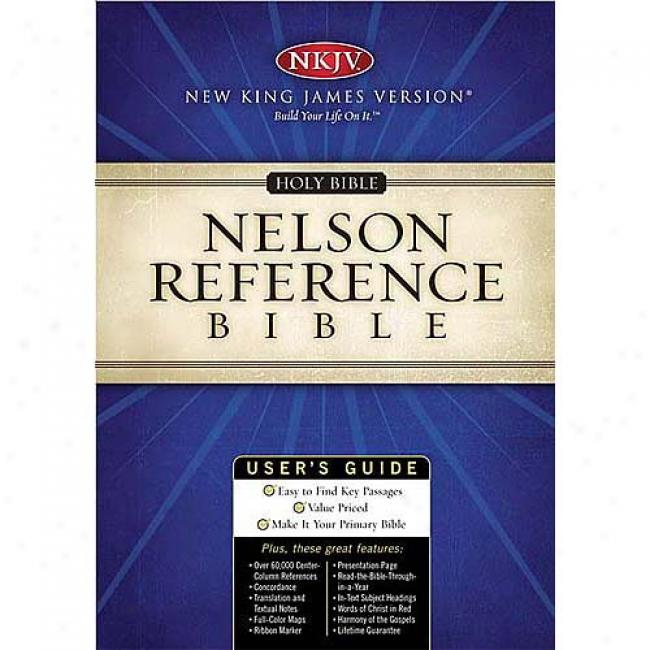 Holy Bible New King James Version Nelson Reference Issue : Bonded Leather