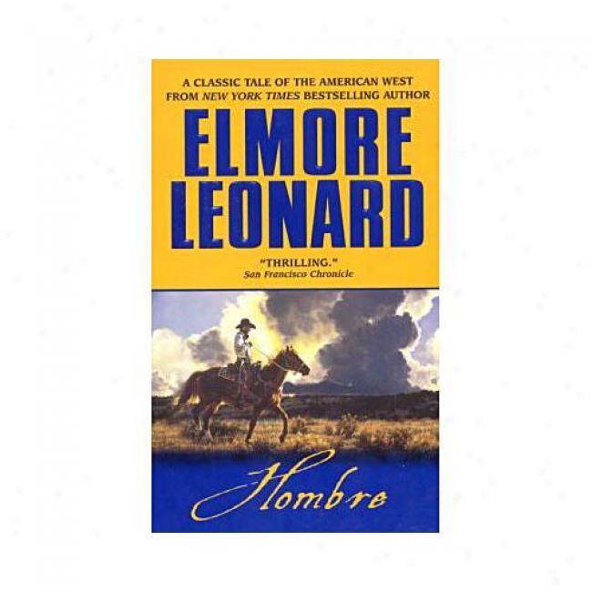 Hombre By Elmore Leonard, Isbn 0380822245