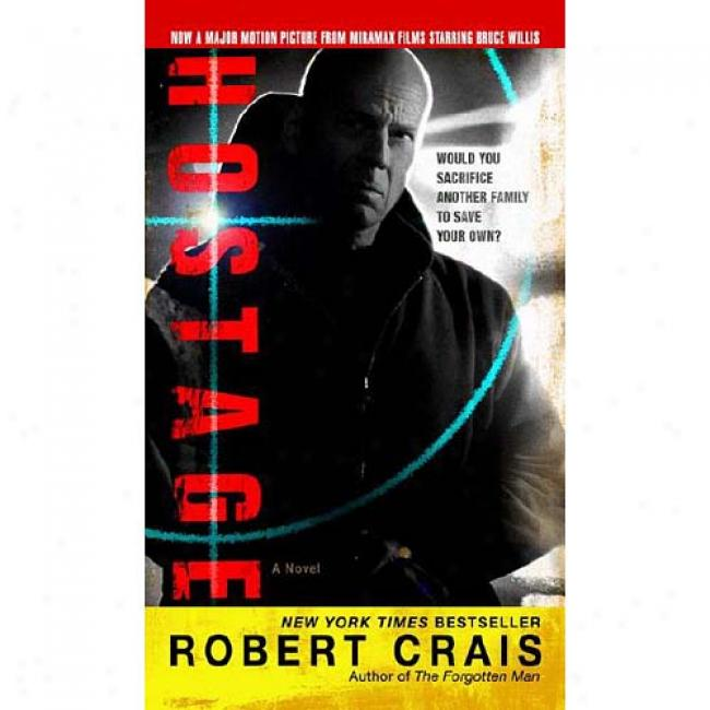 Hostage By Ribert Crajs, Isbn 0345434498