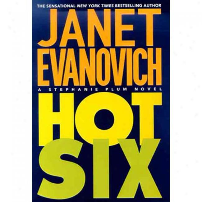 Hot Six By Janet Evanovich, Isbn 0312205406