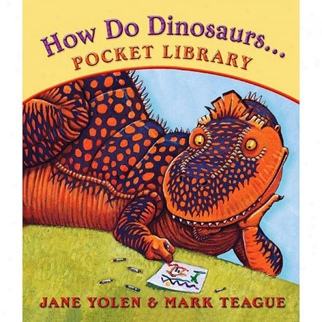 How Practise Dinosaurs... Pocket Library: Clean Their Rooms/play With Their Friends/learn Their Colors/count To Ten