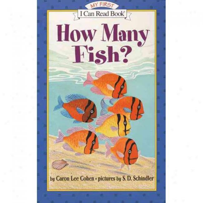 How Many Fish? By Caron Lee Cohen, Isbn 006444273x