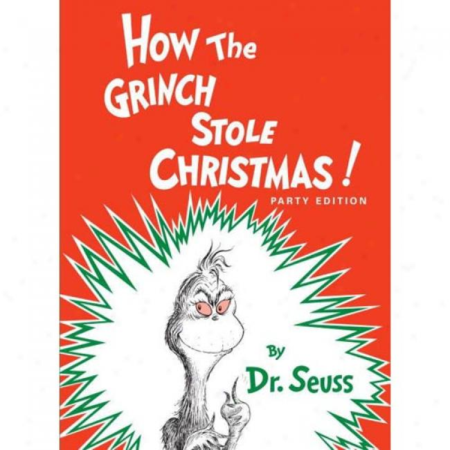 How The Grinch Stole Christmas! By Dr Seuss, Isbn 0394800796