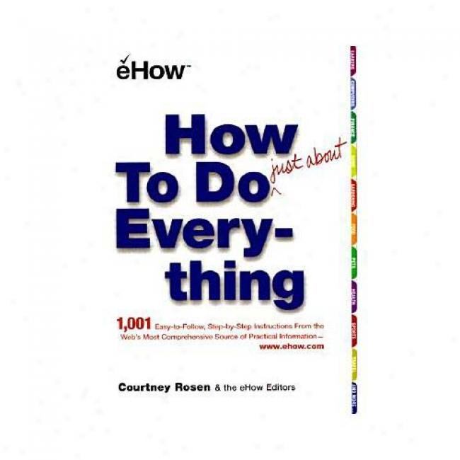 How To Do Everything: Just About By Couttney Rosen, Isbn 0743211103