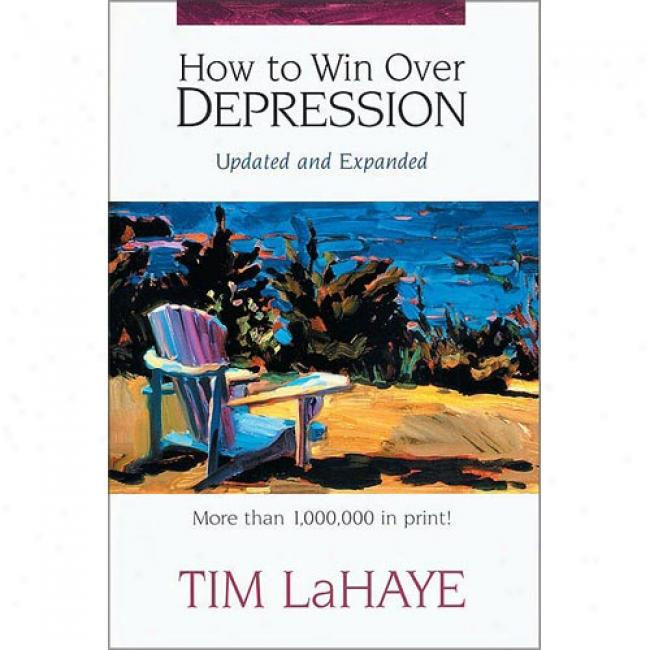How To Win Over Depression, Revised Edition By Tim Lahaye, Isbn 0310203260