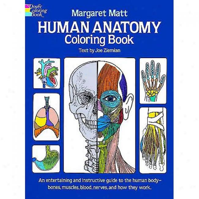 Human Anatomy Coloring Book By Margaret Matt, Isbn 0486241386