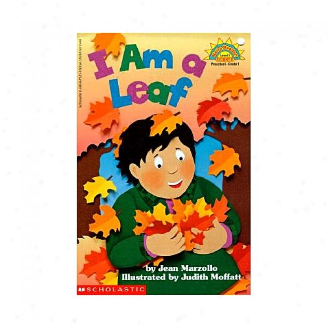 I Am A Leaf By Jean Marzollo, Isbn 0590641204