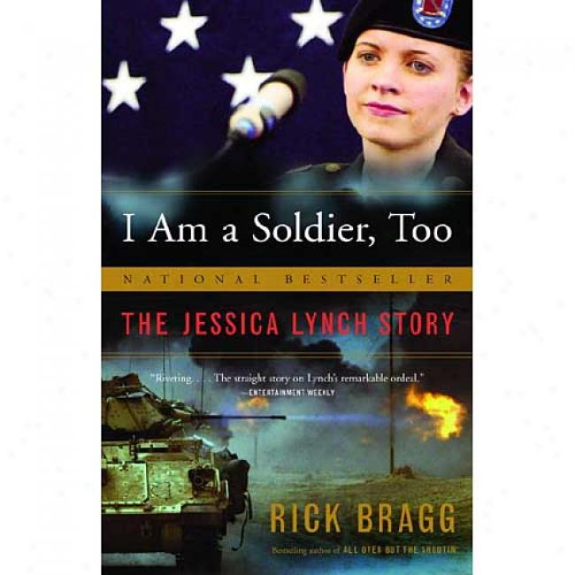 I Am A Soldier, Too: The Jessjca Lynch Story