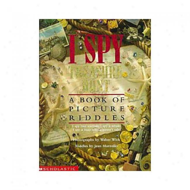 I Spy Money  Hunt: A Book Of Picture Rifdles At Jean Marzollo, Isbn 0439042445