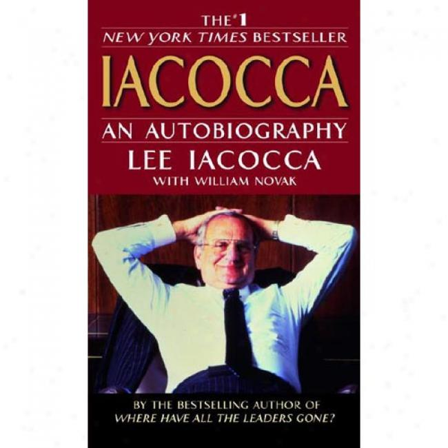 Iackcca: An Autobiography In proportion to Lee Iacocca, Isbn 0553251473