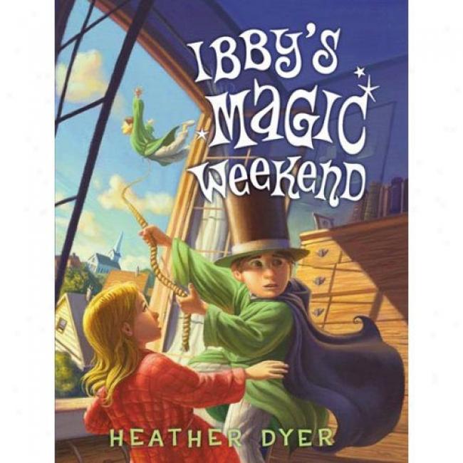 Ibby's Witchery Weekend