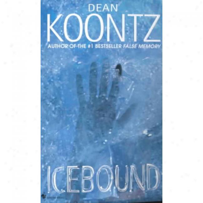 Icebound By Dean R. Koontz, Isbn 0553582909