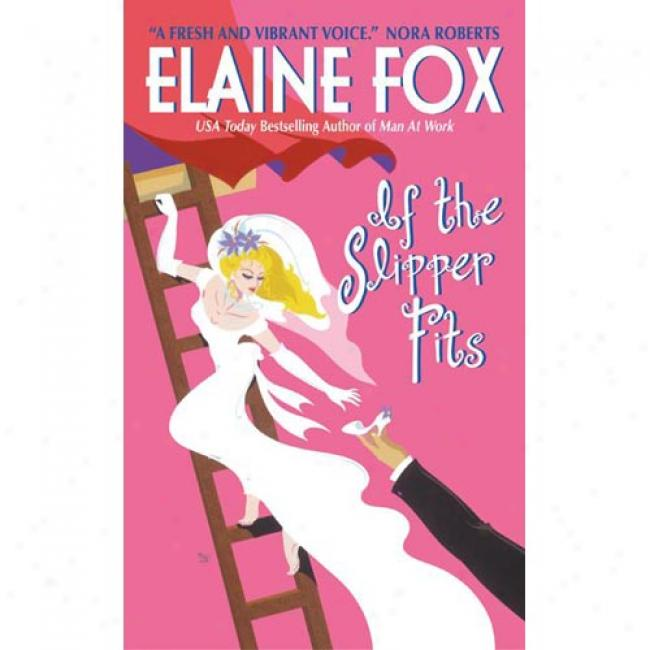 If The Slipper Fits By Elaine Fox, Isbn 0060517212
