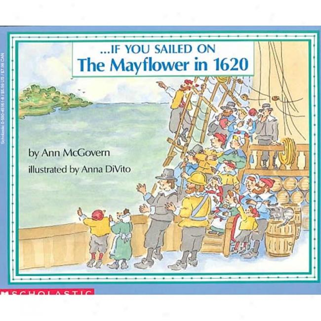 If You Sailed On The Mayflower In 1620 By Ann Mcgovern, Isbn 0590451618