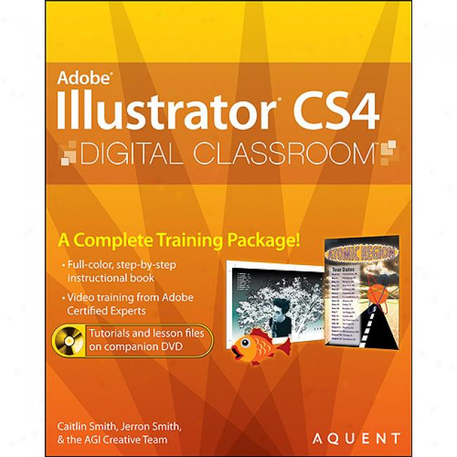 Illustrator Cs4 Digital Classroom [with Dvd]