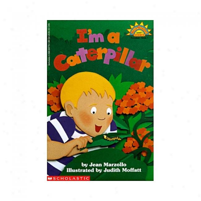 I'm A Caterpillar By Jean Marzollo, Isbn 0590847791