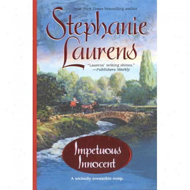 Impetuous Innocent By Stephanie Laurens, Isbn 1551666618