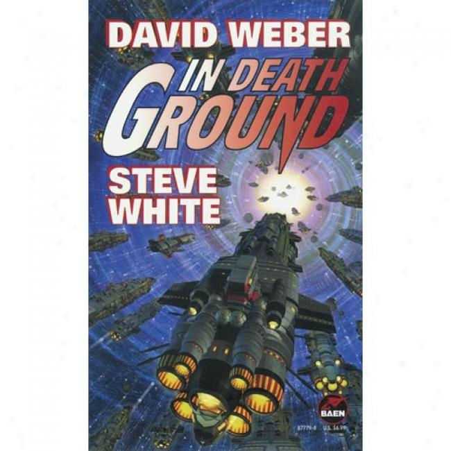In Death Ground By David Weber, Isbn 0671877798