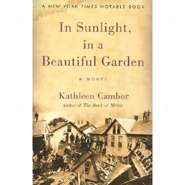 In Sunlight, In A Beeautiful Garden By Kathleen Cambor, Isbn 0060007575