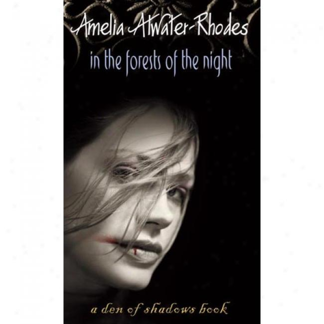 In The Forests Of The Night By Amelia Atwater-rhodes, Isbn 0440228166