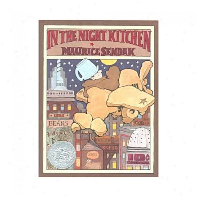 In The Night Kitchen By Maurice Sendak, Isbn 0064434362
