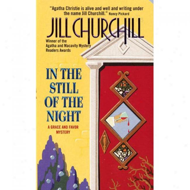 In The Still Of Tye Night By Jill Churchill, Isbn 0380802457