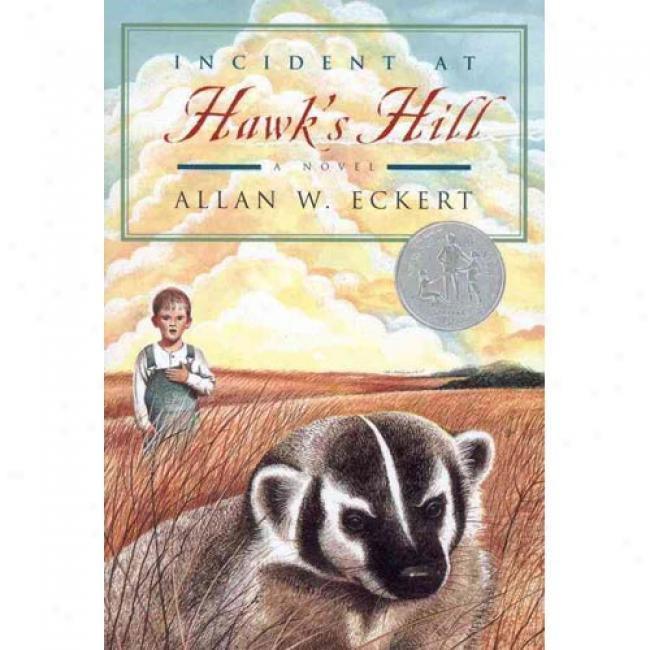 Incident At Hawk's Hill By Allan W. Eckert, Isbn 0316209481