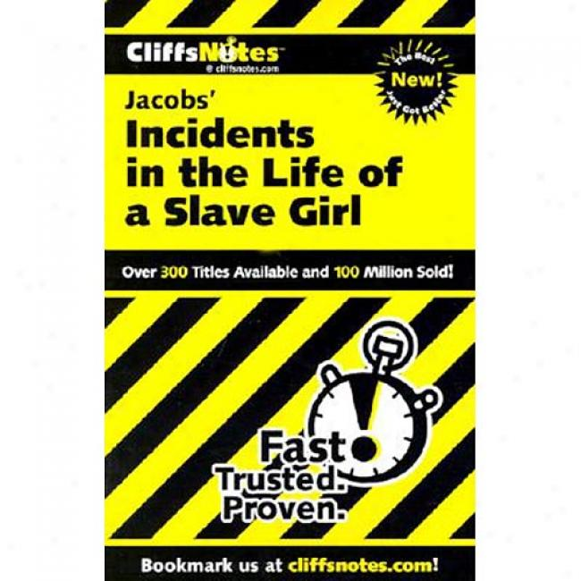 Incidents In The Life Of A Slave Girl By Harriet A. Jacobs, Isbn 0486419312