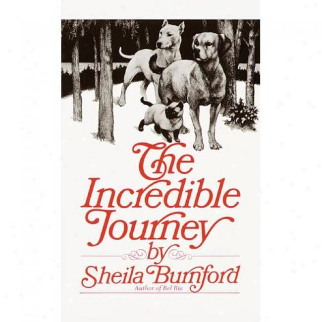 Inctedible Travel  By Sheila Burnford, Isbn 0440226708
