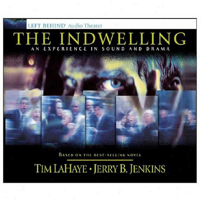 Indwelling: An Experience In Sound A Drama By Jerry B. Jenkins, Isbn 0842343407