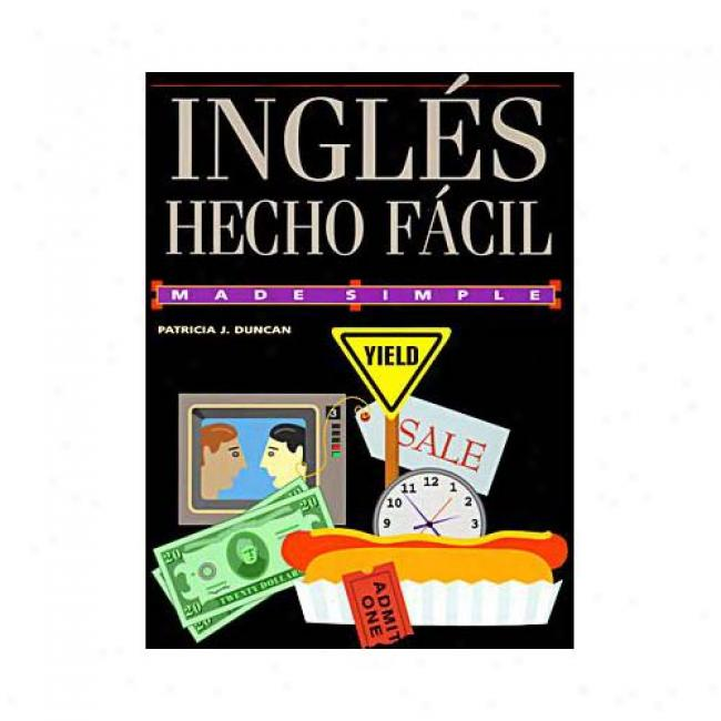 Ingles Hecho Facil By Patricia J. Duncan, Isbn 0385481861