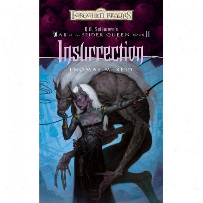 Inxurrection: R.a. Salvatore's War Of The Spider Queen, Book Ii By Thomas M. Reid, Isbn 0786930330