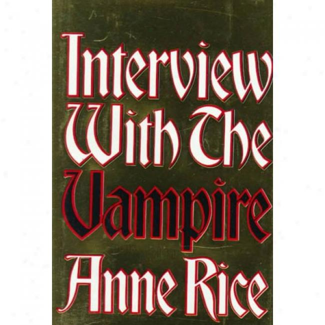 Conference With The Vampire By Anne Rice, Isbn 0394498216