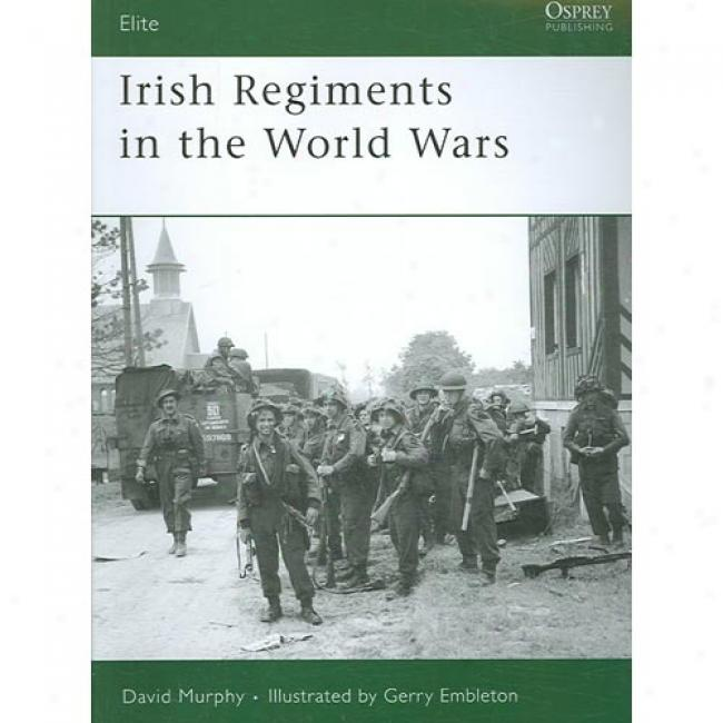 Irish Regiments In The World Wars