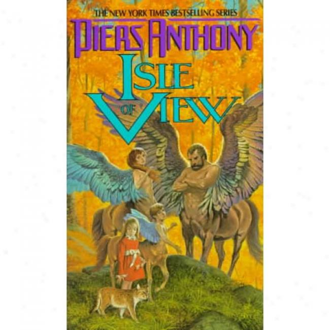 Isle Of View By Piere Anthony, Isbn 0380759470